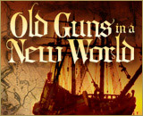 Old Guns in a New World