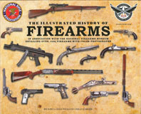 The Illustrated History of Firearms